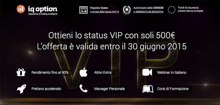 Opzioni binarie IQ Option: Bonus VIP 500 € Giugno 2015